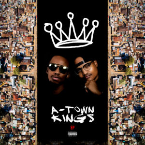 A-Town Kings EP