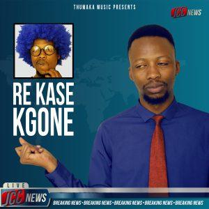 Re Kase Kgone Official Artwork