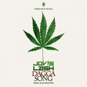 Jovislash Dagga Song